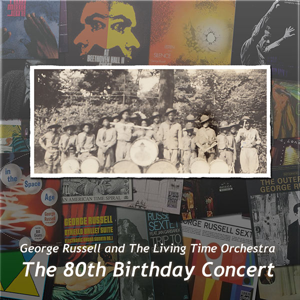 George Russell: The 80th Birthday Concert